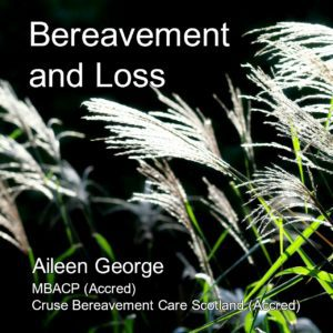 Bereavement & Loss Training | Aileen George Counselling